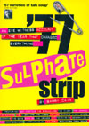 '77 Sulphate Strip' - An Eye Witness Account of the Year That Changed Everything...by Barry Cain