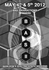 BAS II - Basildon's Electro Synth Weekend - Friday May 4th & Saturday May 5th, 2012