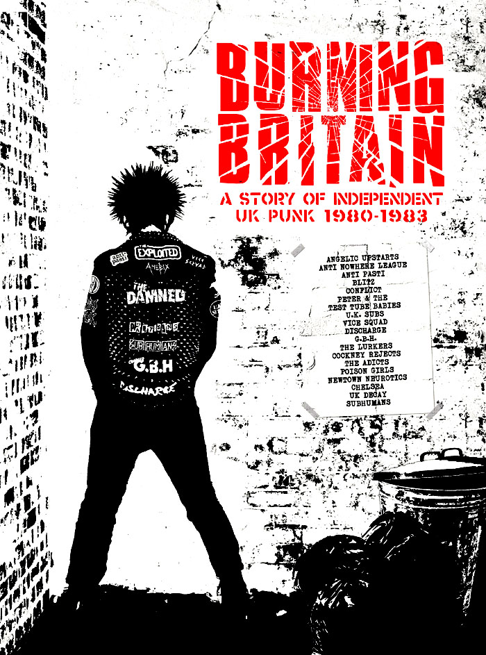 'Burning Britain: A Story Of Independent UK Punk 1980 – 1983' - Various Artists - 4 CD Box Set