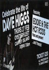 Celebrating The Life of Dave Higgs with Eddie & The Hot Rods featuring members past and present + The 45s - Live at The Oysterfleet Hotel, Canvey Island, Essex - Thursday February 27th, 2014 - Ticket