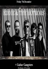Eddie & The Hot Rods + White Devils' Cause - Live at Club Riga, Friday December 7th, 2012