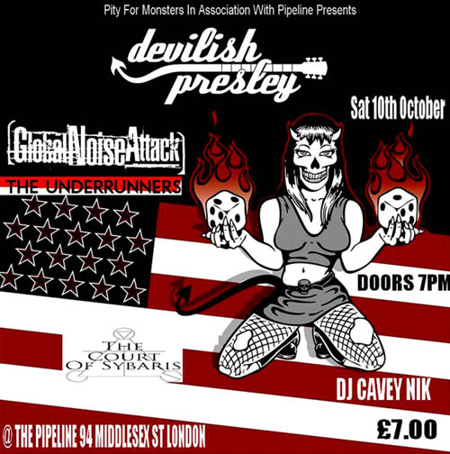 Devilish Presley + Global Noise Attack + The Underrunners + The Court of Sybaris - Live at The Pipeline, London, Southend October 10th, 2015