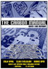 The Carbon Manual + Vice Verser + Bedlum Crooks - Live at Club Evolution - Southend-on-Sea, Essex - Saturday April 20th, 2013