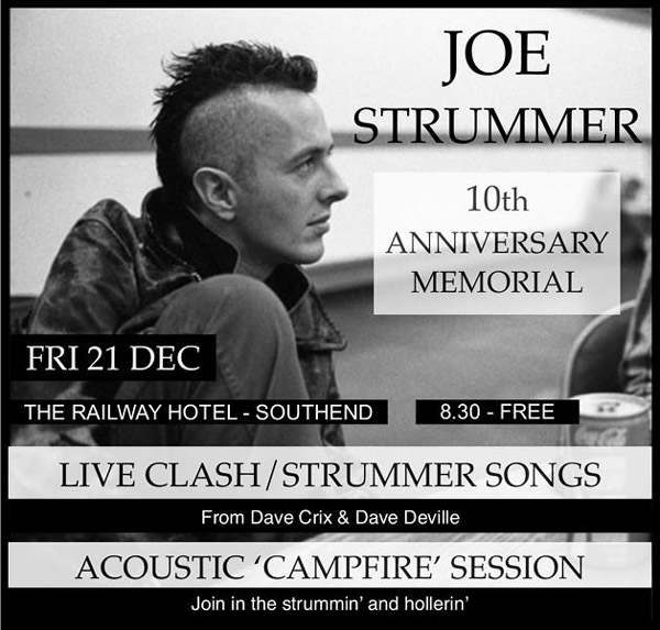 Joe Strummer - 10th Anniversary Memorial - Live Clash / Strummer songs by Dave Crix & Dave Deville - Friday December 21st, Railway Hotel, Southend-on-Sea, Essex