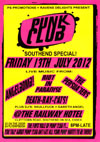 Punk Club - 'Southend Special' - Angelbomb! + Riot in Paradise + The Persuaders + Death-Ray Cats! + DJ's Dave + Gareth - Live at The Railway Hotel - 13.07.12