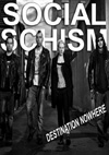 Social Schism - 'Destination Nowhere' - CD
