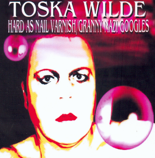 Toska Wilde - 'Hard As Nail Varnish' - CD Single