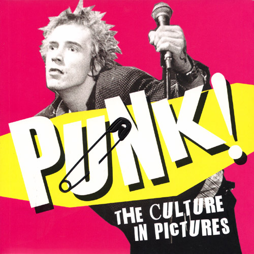'Punk! The Culture In Pictures' - Published by Ammonite Press, 2012