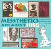 'Messthetics Greatest Hiss (#110) - An introduction to the DIY Cassette Scene 1979 - 1982' - 25 Track Enhanced CD - Features the Song 'The Leaders' by The Get