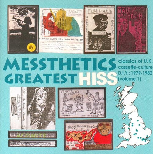 'Messthetics Greatest Hiss (#110) - An introduction to the DIY Cassette Scene 1979 - 1982' - 25 Track Enhanced CD