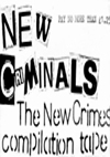 New Crimes Tapes