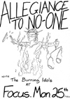 Allegiance To No One + The Burning Idols - Live at Focus - 25.03.85 - Poster