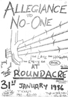 Allegiance To No One - Live at The Roundacre, Basildon - 31.06.86 - Poster