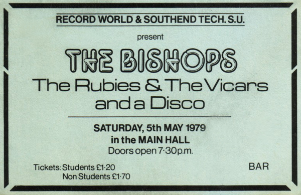 The Bishops / The Rubies / The Vicars - Live at The Southend College of Technology - 05.05.79 - Ticket