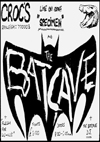 The Batcave - Live at Crocs - Flyer