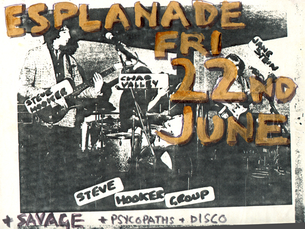 Steve Hooker Group / Savage / Psychopaths - Live at The Esplanade - 22.06.79 - Poster