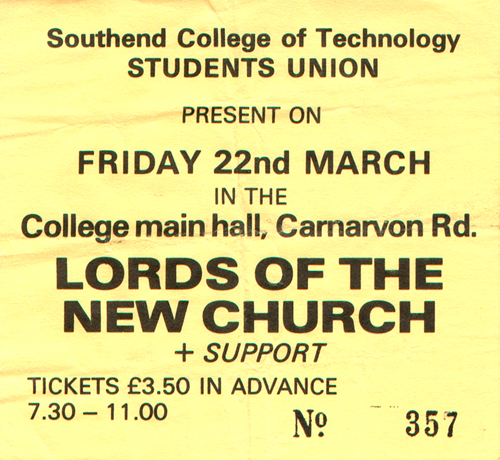 The Lords of The New Church - Live at The Southend College of Technology - 22.03.85 - Ticket