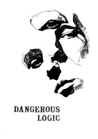 Dangerous Logic - No 1