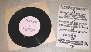 "Pete Zear - 'Tomorrows World' c/w ''Fast Food' - 7""Single (Pete Zear Records ZZ-1 - 1979)"