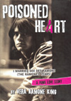 Poisoned Heart - I Married Dee Dee Ramone (The Ramones Years) by Vera Ramone King