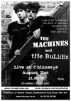 The Machines + The Bullies - Live at Chinnerys - 21.08.08