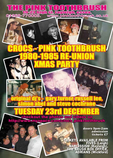 Crocs / Pink Toothbrush 1980-1985 Re-Union Party #2 - 23.12.08