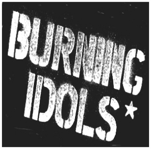 The Burning Idols
