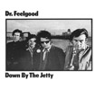 Dr. Feelgood - 'Down By The Jetty' - LP