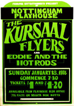 Kursaal Flyers + Eddie And The Hot Rods - Live at The Nottingham Playhouse - Sunday January 18th, 1976 - Poster