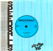 "Speedball - 'No Survivors' c/w 'Is Somebody There?' - 7"" Single (Dirty Dick Productions - No Pap Records DD1 - 1979)"